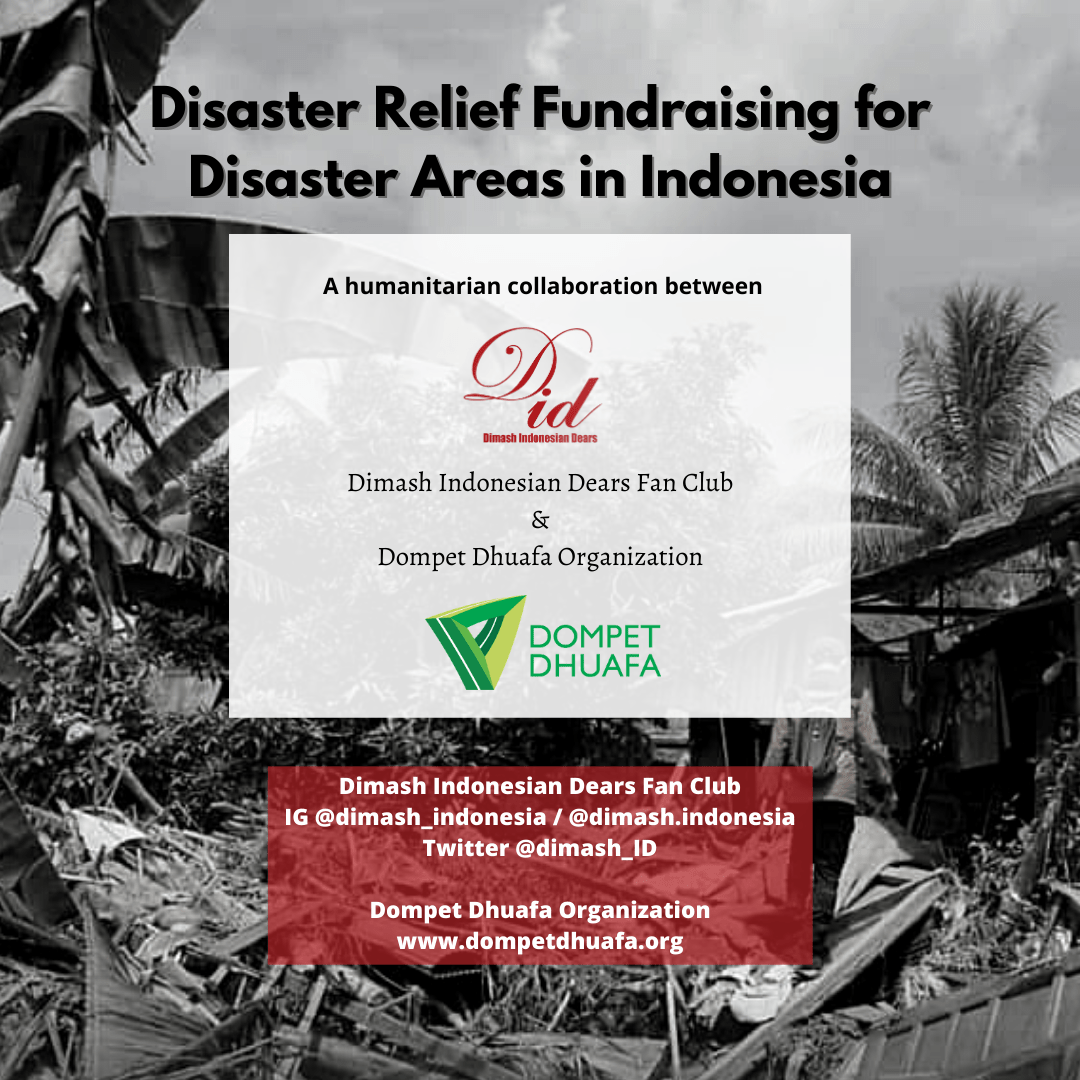 Dears from Indonesia organized a fundraiser to help victims of natural disasters